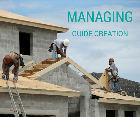 MANAGING GUIDE CREATION